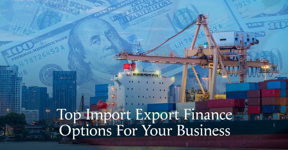 Import export finance