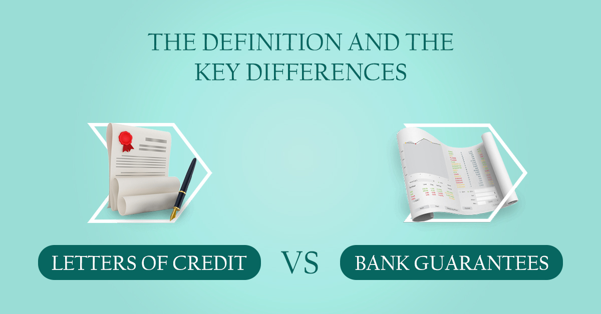 Letters of credit and Bank guarantees